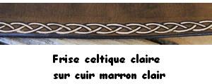 fiche frise celtique claire sur cuir marron clair